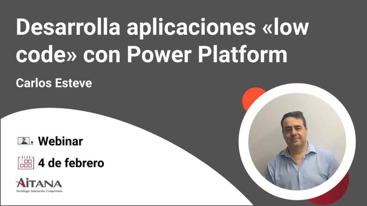 """Webinar Power Platform, la plataforma de desarrollo de aplicaciones """"low code"""" de Microsoft"""