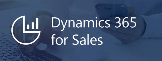 Dynamics 365 for Sales - CRM de Microsoft para ventas y