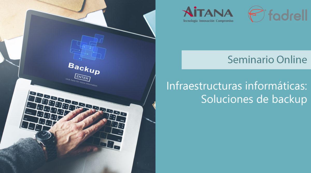Infraestructuras informáticas: Soluciones de backup
