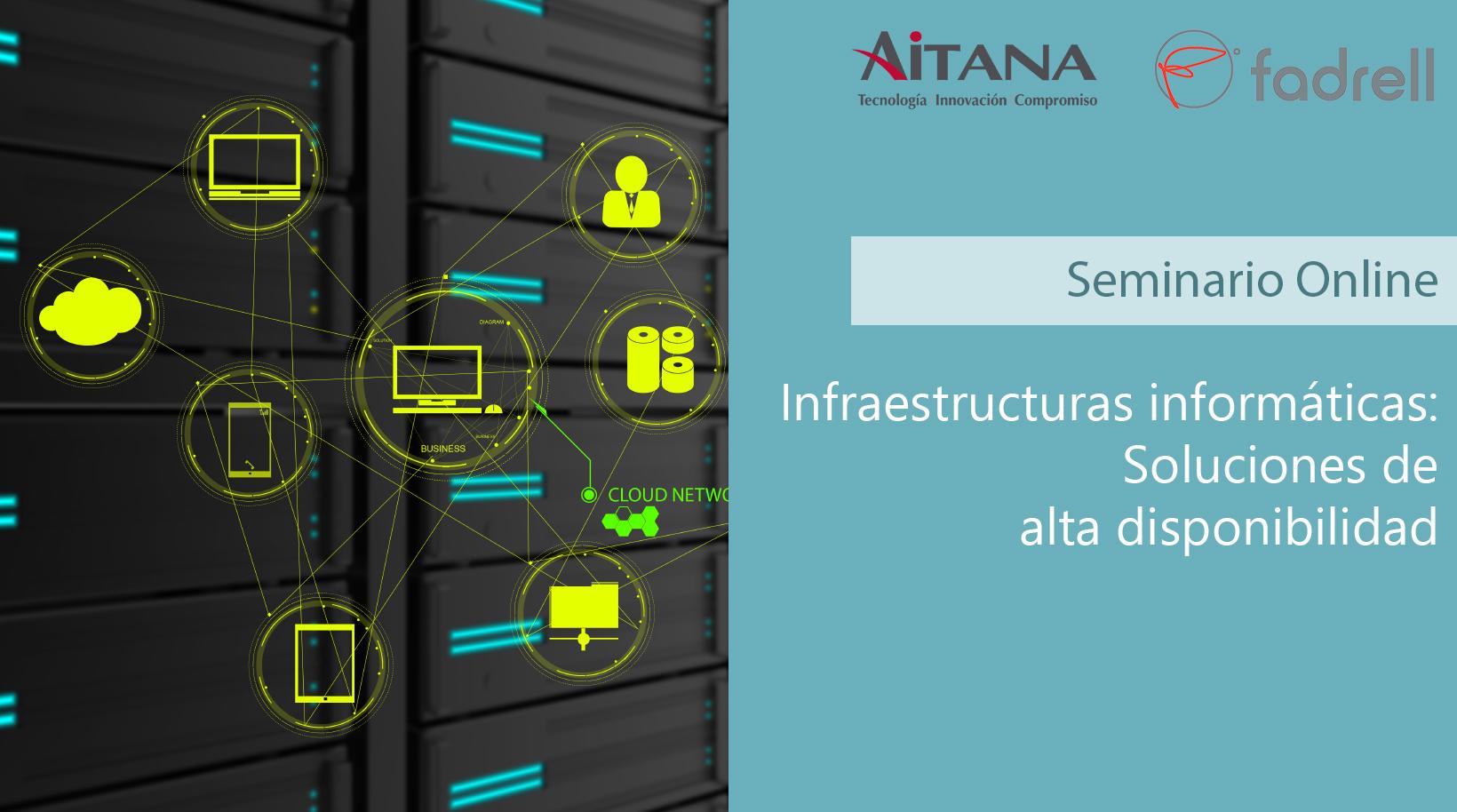 Infraestructuras informáticas: Soluciones de alta disponibilidad